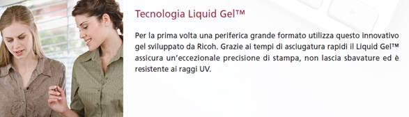 La tecnologia Ricoh Liquid Gel
